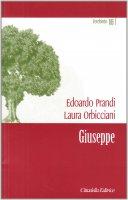 Giuseppe. - Laura Orbicciani, Edoardo Prandi