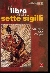 Copertina di 'Il libro dai sette sigilli. Edith Stein: Torah e vangelo'