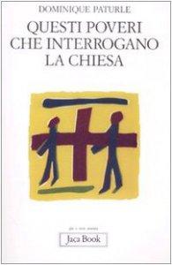 Copertina di 'Questi poveri che interrogano la Chiesa'