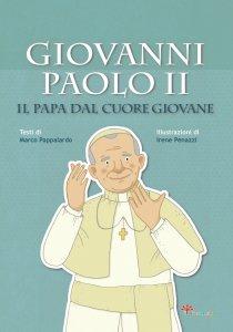 Copertina di 'Giovanni Paolo II il Papa dal cuore giovane'