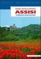 Assisi. Itinerario francescano - Paolo S. Maiarelli