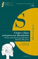 Corpo e lógos nel processo identitario - Alberto Frigerio
