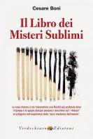 Il libro dei misteri sublimi - Cesare Boni