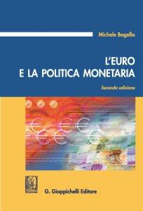 Copertina di 'L'Euro e la politica monetaria'