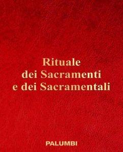 Copertina di 'Rituale dei sacramenti e dei sacramentali'