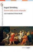 Drammi della storia universale - Strindberg August