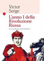 Anno I della rivoluzione russa . (L') - Victor Serge