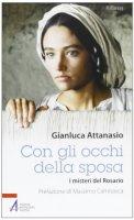 Con gli occhi della sposa - Attanasio Gianluca