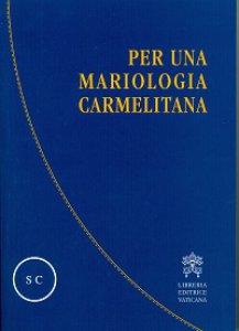 Copertina di 'Per una mariologia carmelitana'