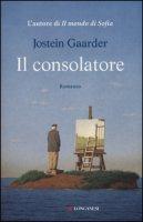 Il consolatore - Gaarder Jostein