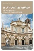 Le catechesi del vescovo - Maurizio Gervasoni