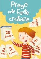 Prego nelle feste cristiane - Silvia Vecchini, Giusy Capizzi