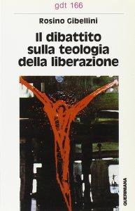 Copertina di 'Il dibattito sulla «Teologia della liberazione» (gdt 166)'