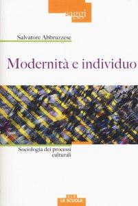 Copertina di 'Modernità e individuo'