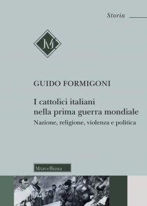 Copertina di 'I cattolici italiani nella prima guerra mondiale'