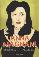 Anna Magnani - Marrazzo Rachele, Onzo Marcella