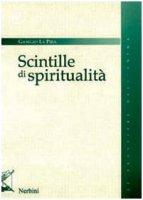 Scintille di spiritualità - La Pira Giorgio