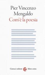 Copertina di 'Com'è la poesia'