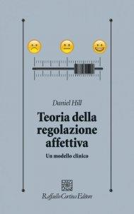 Copertina di 'Teoria della regolazione affettiva'