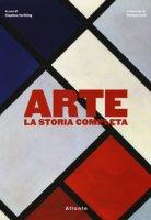 Arte. La storia completa. Ediz. a colori