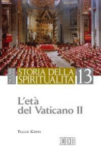 Copertina di 'Storia della spiritualità. 13. Letà del Vaticano II'