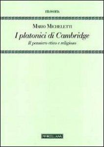 Copertina di 'I platonici di Cambridge. Il pensiero etico e religioso'
