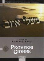 Proverbi Giobbe - Reggi Roberto