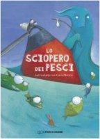 Lo sciopero dei pesci - Zappulla Salvo, Manea Carla