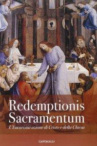 Copertina di 'Redemptionis Sacramentum. L'Eucaristia azione di Cristo e della Chiesa'