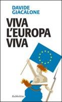 Viva l'Europa viva - Giacalone Davide