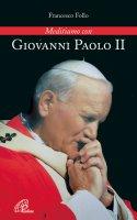 GIOVANNI PAOLO II - Follo Francesco
