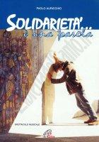 Solidarietà... è una parola - Paolo Auricchio