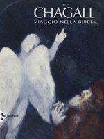 Chagall. Viaggio nella Bibbia. Ediz. a colori - Forestier Sylvie, Hazan-Brunet Nathalie, Kuzmina Evgenia