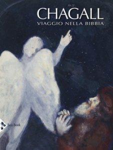 Copertina di 'Chagall. Viaggio nella Bibbia. Ediz. a colori'
