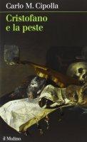 Cristofano e la peste - Carlo M. Cipolla