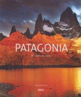 Patagonia. Ai confini del mondo - Facci Valentina