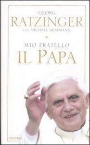 Copertina di 'Mio fratello il Papa'