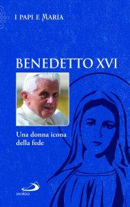 Copertina di 'Benedetto XVI. Una donna icona della fede'