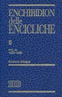 Enchiridion delle Encicliche. 5 - Pio XI