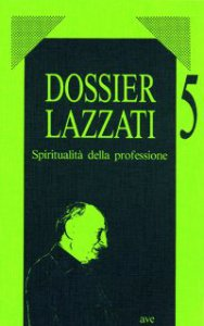 Copertina di 'Spiritualità della professione'