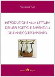 Copertina di 'Introduzione alla lettura dei libri poetici e sapienziali dell'Antico Testamento'
