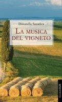 La musica del vigneto - Sanarica Donatella