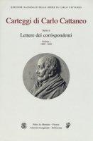 Carteggi di Carlo Cattaneo - Cattaneo Carlo