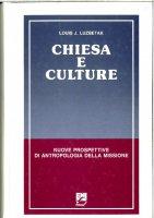 Immagine di 'Chiesa e culture. Nuove prospettive di antropologia della missione'