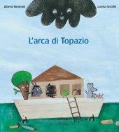 Arca di Topazio (L') - Alberto Benevelli, Loretta Serofilli