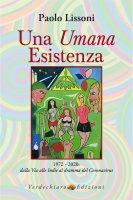 Una umana esistenza - Paolo Lissoni
