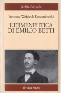 Copertina di 'L'emerneutica di Emilio Betti'