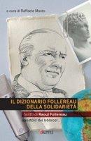 Il dizionario Follereau della solidariet� - Follereau Raoul