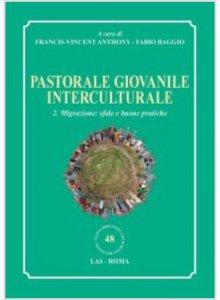 Copertina di 'Pastorale giovanile interculturale. Volume 2'