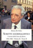 Scritti giornalistici. Vol. 2/2 - De Felice Renzo